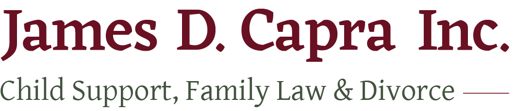 James D. Capra Inc.: Child Support, Family Law and Divorce